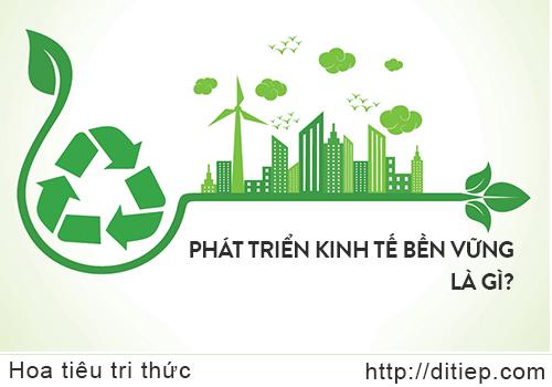 Phát triển kinh tế bền vững là gì