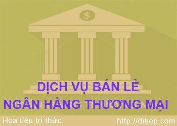 Kinh nghiệm quốc tế về dịch vụ ngân hàng bán lẻ