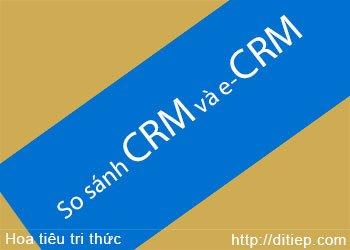 So sánh gữa CMR và e-CRM