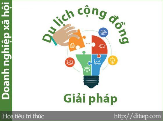 Giải pháp phát triển doanh nghiệp xã hội trong lĩnh vực du lịch cộng đồng tại Việt Nam